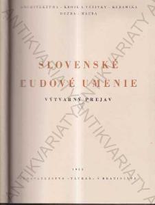 Slovenské ludové umenie I. a II. díl  1953 VAZBA