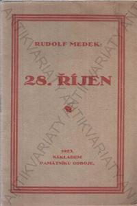 28. říjen Rudolf Medek Památník odboje 1923