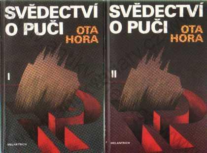 Svědectví o puči I. a II. Ota Hora 1991 Melantrich - Knihy