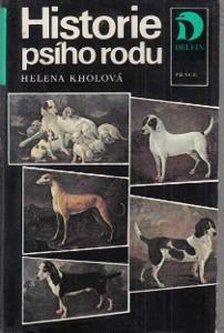 Historie psího rodu Helena Kholová 1987 Práce