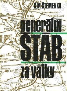 Generální štáb za války S. M. Štemenko 1973