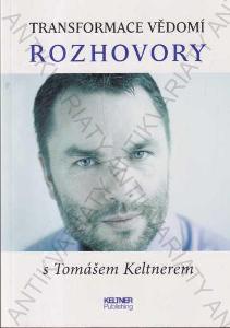 Transformace vědomí Tomáš Keltner 2014