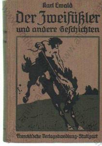 Der Zweifükler und andere Geschichten K. Ewald