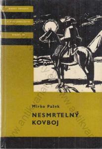 Nesmrtelný kovboj Mirko Pašek 1976
