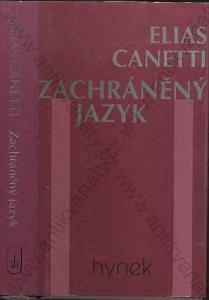 Zachráněný jazyk Elias Canetti Hynek, Praha 1995