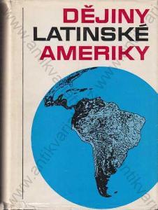 Dějiny Latinské Ameriky 1979 Svoboda, Praha