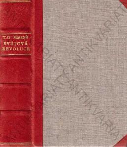 Světová revoluce za války i ve válce T. G. Masaryk
