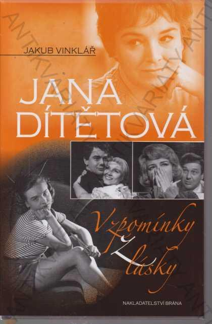 Jana Dítětová, Vzpomínky z lásky J. Vinklář 2011 - Knihy
