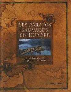 Les Paradis Sauvages en Europe Divoký ráj v Evropě