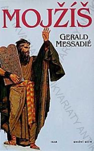 Mojžíš Gerald Messadié Knižní klub 2000