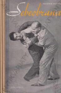 Sebeobrana Antonín Matras Naše vojsko 1957
