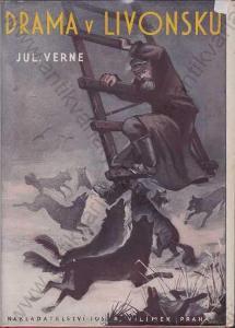 Drama v Livonsku Julius Verne Jos. R. Vilímek 1926