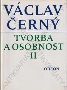 Tvorba a osobnost II. Václav Černý Odeon 1993