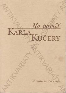Na paměť Karla Kučery Karolinum, Praha 2002