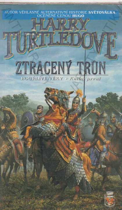 Ztracený trůn Harry Turtledove - Knihy