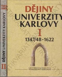 Dějiny Univerzity Karlovy I a II Karolinum 1995