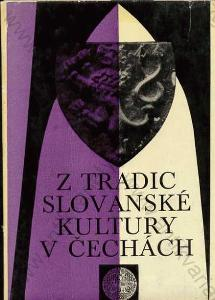 Z tradic slovanské kultury v Čechách Jan Petr 1975