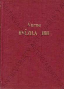 Hvězda jihu Julius Verne L. Bennet Jos. R. Vilímek