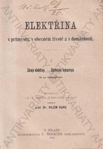 Elektřina v průmyslu I., II., III. Vilém Kurz 1898