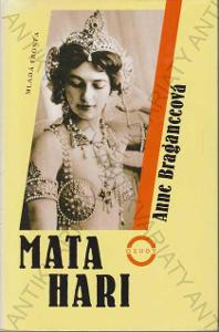 Mata Hari Anne Braganceová 1997 Mladá fronta