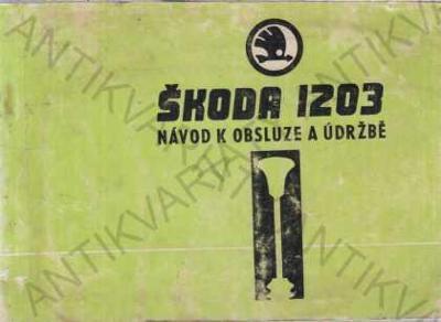 Škoda 1203 + záruční list Návod k obsluze 1977