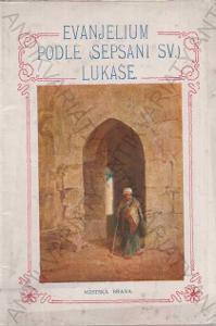 Evanjelium podle sepsání sv. Lukáše