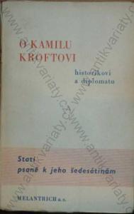O Kamilu Kroftovi Melantrich, Praha 1936
