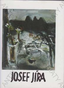 Josef Jíra malíř a grafik výběr z díla galerie Art
