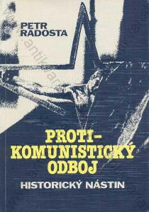 Protikomunistický odboj Petr Radost Egem 1993