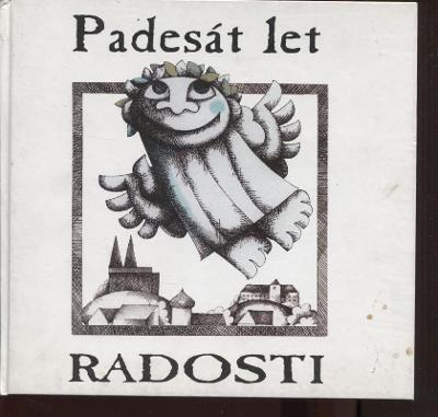 Padesát let Radosti (loutky, loutkové divadlo)