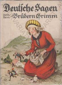 Deutsche Sagen von den Brüdern Grimm Abel&Mül