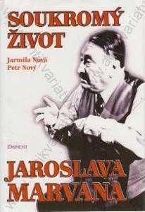 Soukromý život Jaroslava Marvana J. Nová 1996