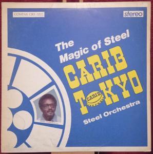 Carib Tokyo Steel Orchestra – The Magic Of Steel (LP 1975 Barbados)