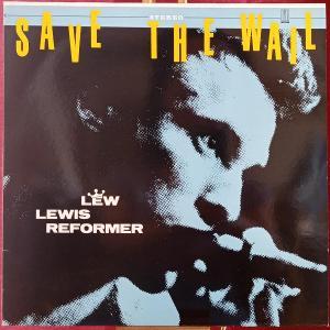 Lew Lewis Reformer – Save The Wail (LP 1979 Germany)