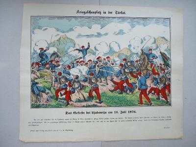 Kriegsschauplatz in der Türkei am 14.Juli 1876.......33 x 40 cm