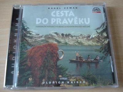 CD KAREL ZEMAN -CESTA DO PRAVĚKU - VYPRÁVÍ OLDŘICH KAISER