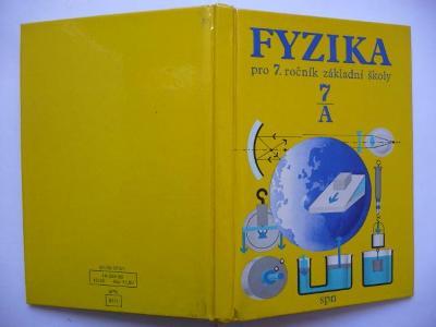 Fyzika 7/A - pro 7. ročník základní školy - Eva Procházková - SPN 1982