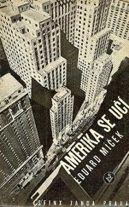 Amerika se učí Aduard Míček Sfinx Bohumil Janda