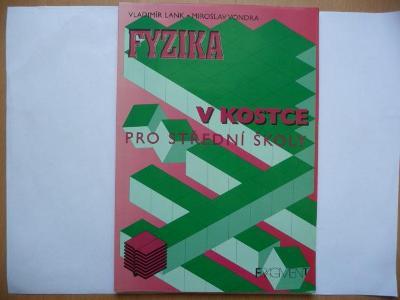 Fyzika v kostce pro střední školy - Vladimír Lank - FRAGMENT 1999