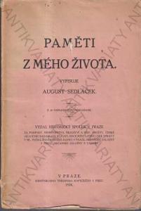 Paměti z mého života vypisuje August Sedláček 1924