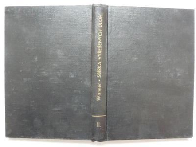 Sbírka vyřešených úloh z technické mechaniky - II. díl - Jan Wanner