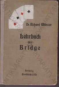 Lehrbuch des Bridge Dr. Richard Münzer