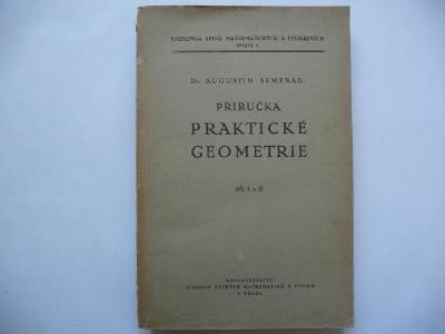 Příručka praktické geometrie - díl I,II - Dr. Augustin Semerád - 1921