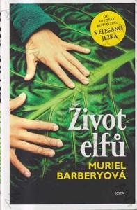 Život elfů Muriel Barberyová 2019 Jota, Brno