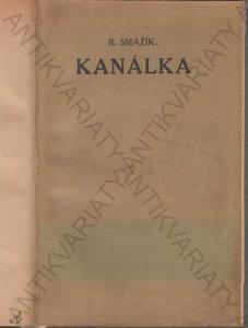 Kanálka Histor. studie pobělohorská R. Smažík 1911