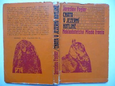 Jaroslav Foglar - Chata v Jezerní kotlině - Mladá fronta 1969