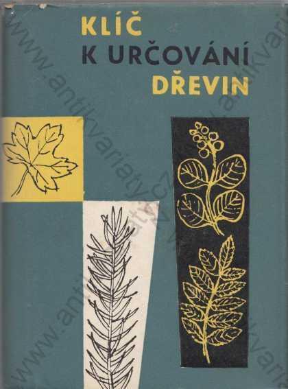 Klíč k určování dřevin Imrich Szeghy 1963 - Knihy