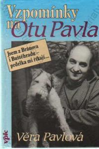 Vzpomínky na Otu Pavla Věra Pavlová 1993