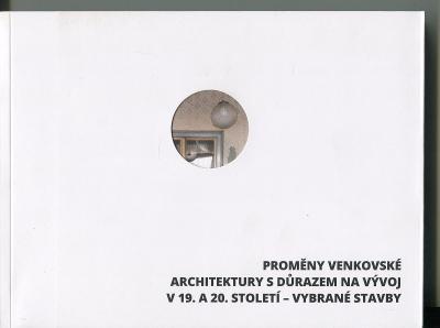 Proměny venkovské architektury s důrazem na vývoj v 19.