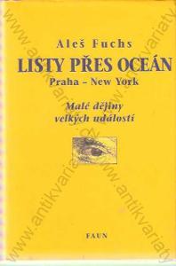 Listy přes oceán  Aleš Fuchs Faun 2006